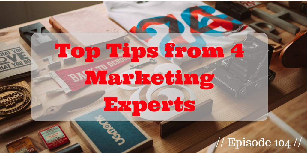 Top Tips from 4 Marketing Experts [GWL 104] - The Gen Why Lawyer